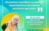 """Dalia Lewi: """"Sin el desarrollo y aporte de las disciplinas científicas no podrían implementarse las buenas prácticas agrícolas"""""""